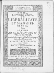 Dispvtatio Ethica De Liberalitate Et Magnificentia