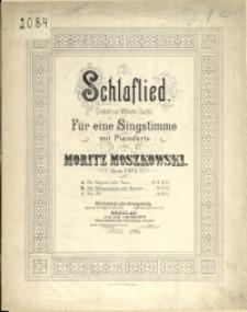 Schlaflied :Gedicht von Wilhelm Sachs : für eine Singstimme mit Pianoforte : Opus 9 No 2