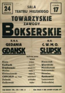 [Afisz. Inc.:] Sala Teatru Miejskiego Towarzyskie Zawody Bokserskie [...]