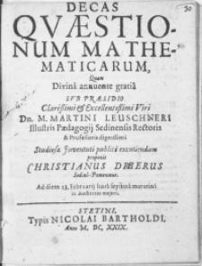 Decas Qvaestionum Mathematicarum, Qvam Divina annuente gratia