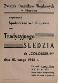 [Afisz. Inc.:] Związek Osadników Wojskowych w Słupsku zaprasza Społeczeństwo Słupskie [...]