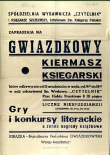 """[Afisz. Inc.:] Spółdzielnia Wydawnicza """"Czytelnik"""" i Księgarze Szczecińscy, Czł. Zw. Księgarzy Polskich zapraszają na [...]"""
