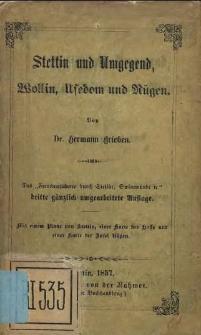Stettin und Umgegend, Wollin, Usedom und Rügen