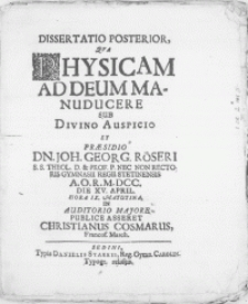Dissertatio Posterior, Qva Physicam Ad Deum Manuducere