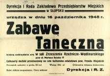 [Afisz] Dyrekcja i Rada Zakładowa Przedsiębiorstw Miejskich w Słupsku urządza [...]