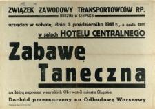 [Afisz] Związek Zawodowy Transportowców RP. Oddział w Słupsku urządza [...]