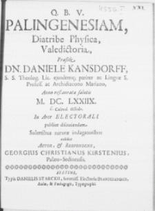 Palingenesiam, Diatribe Physica, Valedictoria