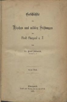 Geschichte der Kirchen und milden Stiftungen der Stadt Stargard a. I.