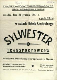 [Afisz. Inc.:] Sylwester Transportowców, 1947