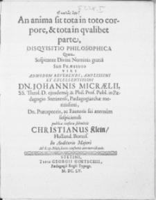 An Anima sit tota in toto corpore, & tota in qvalibet parte, Disqvisitio Philosophica