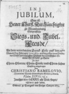 Jubilum, Das ist Seiner Churfl. Durchläuchtigkeit zu Brandenburg Gottpreissliche Siegs- und Jubel-Freude, An dem [...] Danck-Feste auff den 23ten [...] Tag Februarij Anno 1679 aus den ersten neun Versen, des [...] Psalmes der Christlichen Gemeine Gottes zu Borin In einer Ehren-Pforten [...] und Ehren-sahne Einfältig