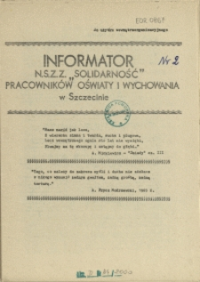 """Informator NSZZ """"Solidarność"""" Pracowników Oświaty i Wychowania w Szczecinie. [1981 nr 2]"""