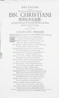 Justae Lacrymae: Qvibus Charissimi [...] Parentis, Dn. Christiani Malchin, properatum & inopinatum ex hoc Mundi theatro abitum deflens