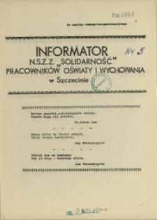 """Informator NSZZ """"Solidarność"""" Pracowników Oświaty i Wychowania w Szczecinie. [1981 nr 5]"""