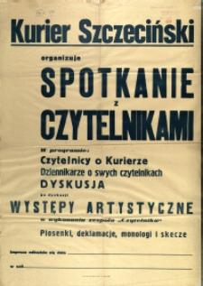 [Afisz. Inc.:] Kurier Szczeciński organizuje spotkanie z czytelnikami [...]