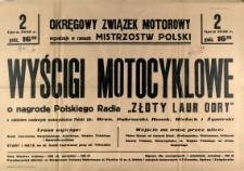 """[Afisz] Wyścigi Motocyklowe o nagrodę Polskiego Radia """"Złoty Laur Odry"""" [...]"""