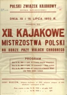 [Afisz] XII. Kajakowe Mistrzostwa Polski na Odrze przy Wałach Chrobrego [...]