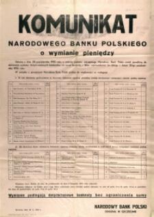 [Afisz. Inc.:] Komunikat Narodowego Banku Polskiego o wymianie pieniędzy [...]