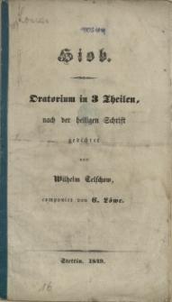 Hiob : Oratorium in 3 Theilen : nach der heiligen Schrift