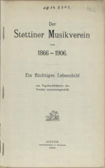 Der Stettiner Musikverein von 1866-1906
