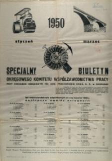 [Afisz] Specjalny Biuletyn Okręgowego Komitetu Współzawodnictwa Pracy ; styczeń - marzec [...]