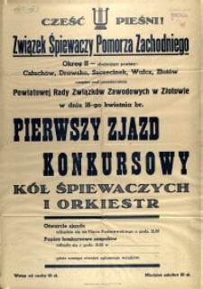 [Afisz] Pierwszy Zjazd Konkursowy Kół Śpiewaczych i Orkiestr