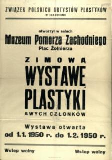 [Afisz. Inc.:] Związek Polskich Artystów Plastyków w Szczecinie