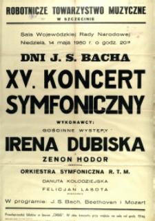 [Afisz] XV. Koncert Symfoniczny : Dni J.S. Bacha