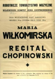 [Afisz] Maria Wiłkomirska : Recital Chopinowski