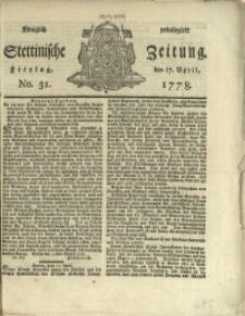 Königlich privilegirte Stettinische Zeitung. 1778 No. 31