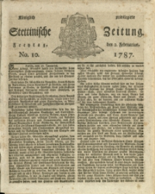Königlich privilegirte Stettinische Zeitung. 1787 No. 10 + Beylage