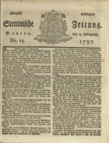 Königlich privilegirte Stettinische Zeitung. 1787 No. 15 + Beylage