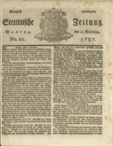 Königlich privilegirte Stettinische Zeitung. 1787 No. 21