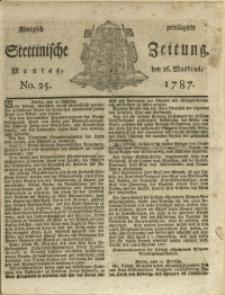 Königlich privilegirte Stettinische Zeitung. 1787 No. 25 + Beylage
