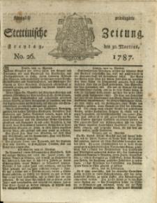 Königlich privilegirte Stettinische Zeitung. 1787 No. 26 + Beylage