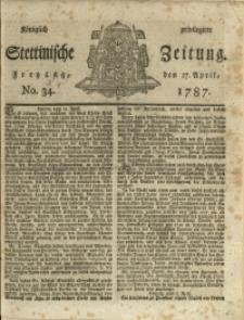 Königlich privilegirte Stettinische Zeitung. 1787 No. 34 + Beylage