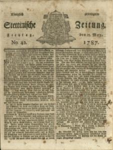 Königlich privilegirte Stettinische Zeitung. 1787 No. 42 + Beylage