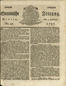 Königlich privilegirte Stettinische Zeitung. 1787 No. 45