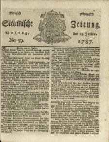 Königlich privilegirte Stettinische Zeitung. 1787 No. 59 + Beylage