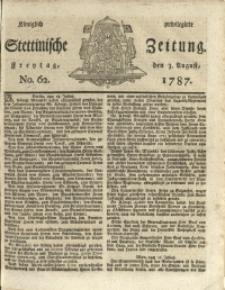 Königlich privilegirte Stettinische Zeitung. 1787 No. 62 + Beylage