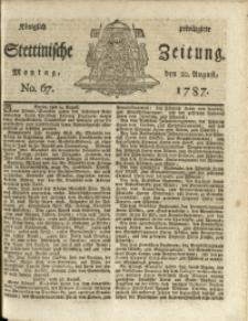 Königlich privilegirte Stettinische Zeitung. 1787 No. 67 + Beylage