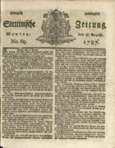 Königlich privilegirte Stettinische Zeitung. 1787 No. 69 + Beylage