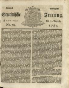 Königlich privilegirte Stettinische Zeitung. 1787 No. 70 + Beylage