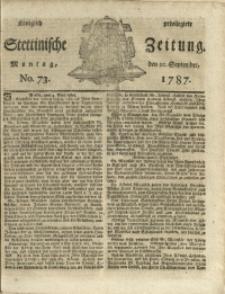 Königlich privilegirte Stettinische Zeitung. 1787 No. 73 + Beylage
