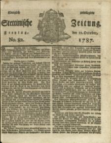 Königlich privilegirte Stettinische Zeitung. 1787 No. 82