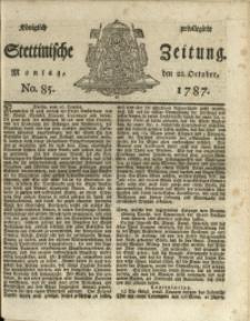 Königlich privilegirte Stettinische Zeitung. 1787 No. 85