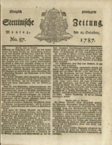 Königlich privilegirte Stettinische Zeitung. 1787 No. 87 + Beylage