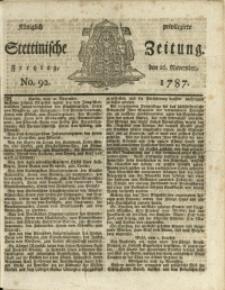 Königlich privilegirte Stettinische Zeitung. 1787 No. 92 + Beylage