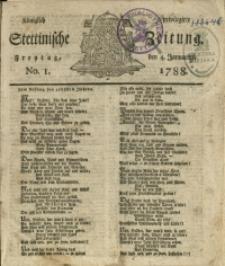 Königlich privilegirte Stettinische Zeitung. 1788 No. 1 + Beylage