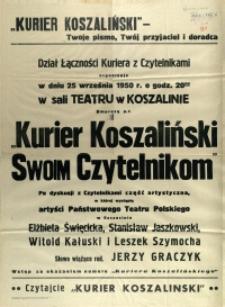 [Afisz] Kurier Koszaliński : Twoje pismo, Twój przyjaciel i doradca